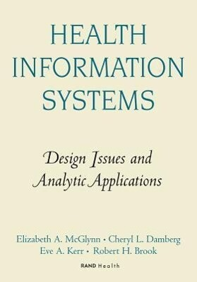 Health Information Systems: Design Issues and Analytic Applications als Taschenbuch