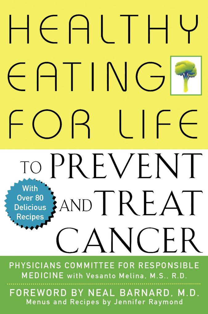 Healthy Eating for Life to Prevent and Treat Cancer als Buch