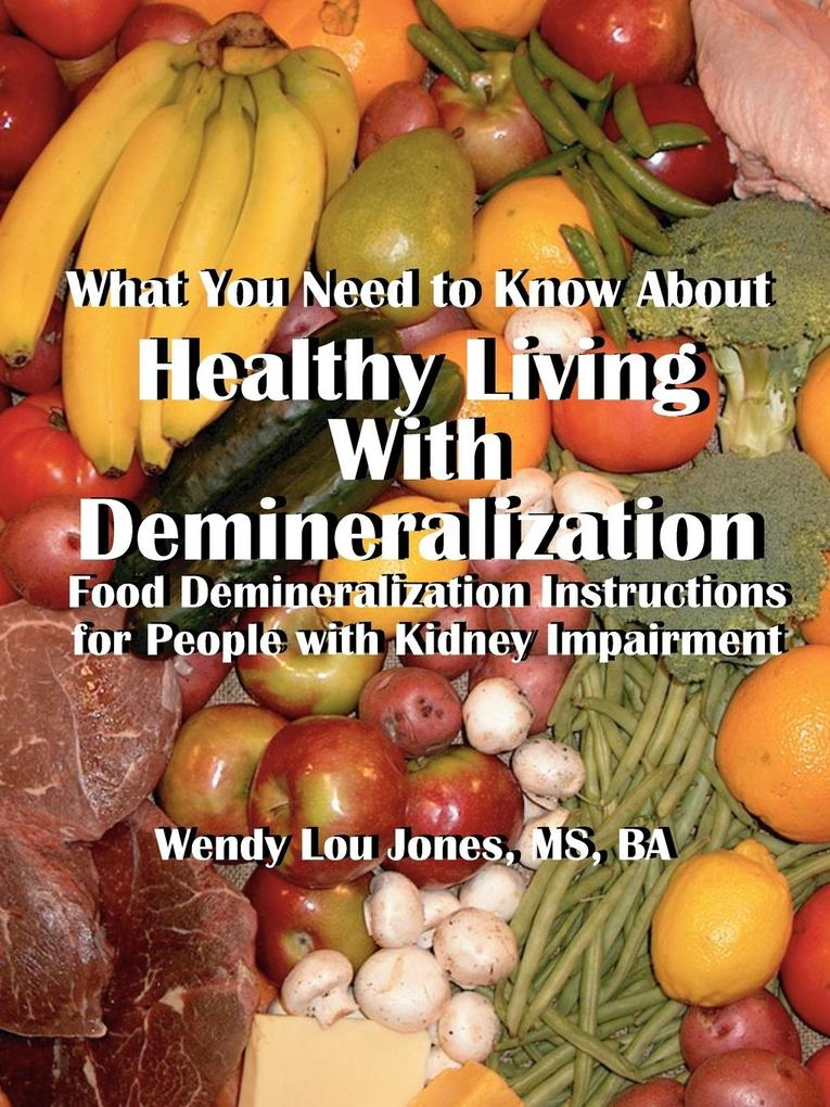 Healthy Living with Demineralization als Buch