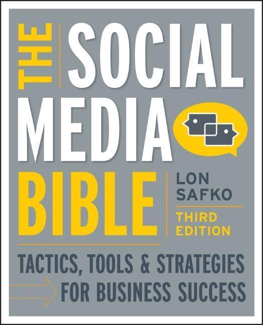 The Social Media Bible als Buch von Lon Safko