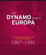 Mit Dynamo durch Europa