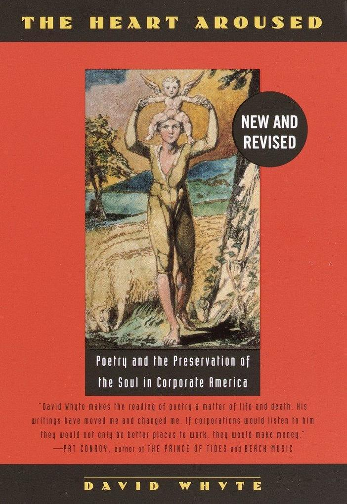 The Heart Aroused: Poetry and the Preservation of the Soul in Corporate America als Taschenbuch