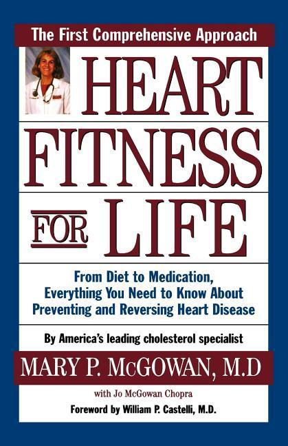 Heart Fitness for Life: The Essential Guide for Preventing and Reversing Heart Disease als Taschenbuch