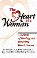The Heart of a Woman: Preventing and Healing Heart Disease als Taschenbuch