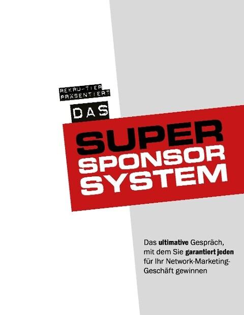 Das Super-Sponsor-System als Buch von Tobias Sc...