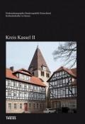 Kulturdenkmäler in Hessen. Kreis Kassel II
