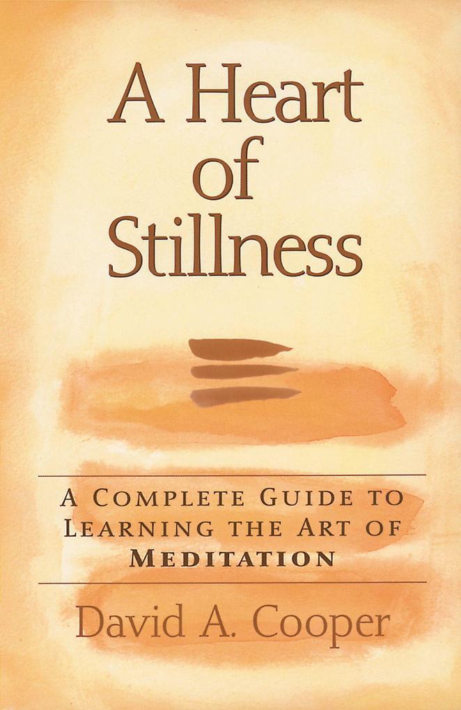 A Heart of Stillness als Taschenbuch