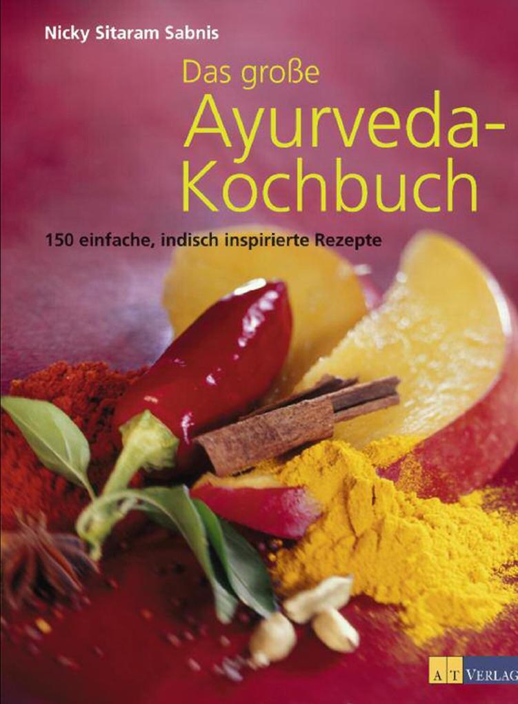 Das grosse Ayurveda-Kochbuch als eBook