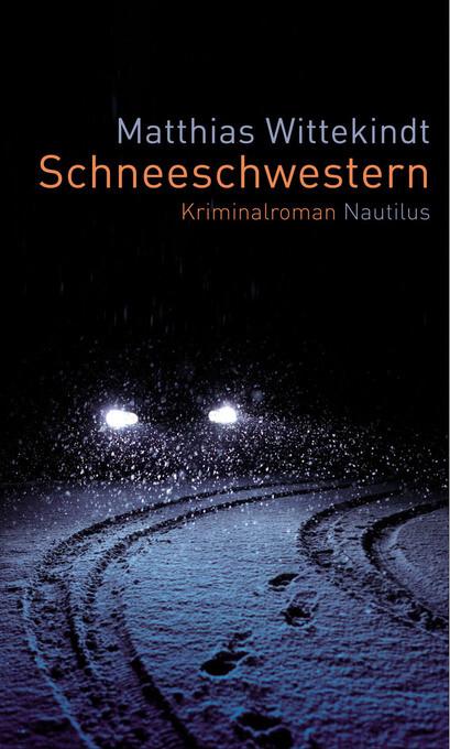 Schneeschwestern als eBook Download von Matthias Wittekindt - Matthias Wittekindt