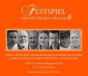 Festspiel der deutschen Sprache, 2 Audio-CDs. Tl.6