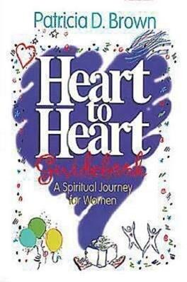 Heart to Heart Participants Guidebook: A Spiritual Journey for Women als Taschenbuch