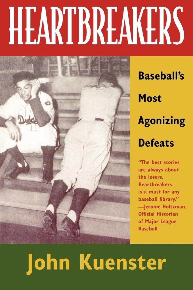 Heartbreakers: Baseball's Most Agonizing Defeats als Taschenbuch