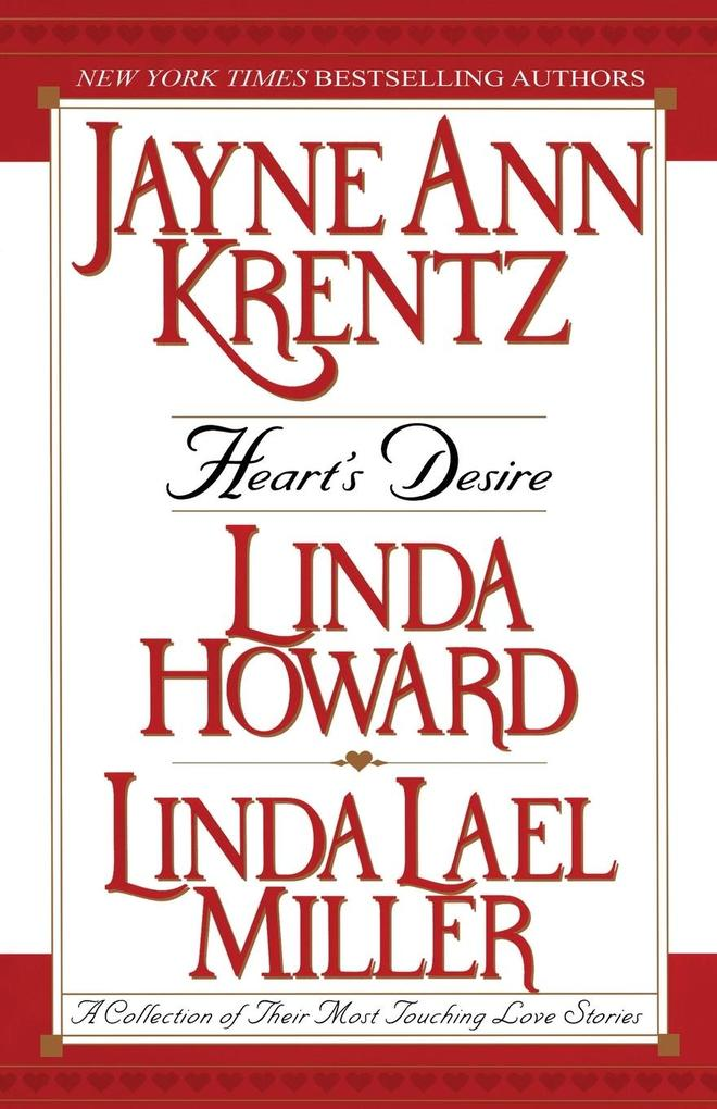 Heart's Desire: A Collection of Their Most Touching Love Stories als Taschenbuch