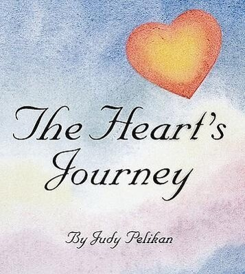 The Heart's Journey: Questionable Answers to Your Questions about Doggie Ownership als Buch