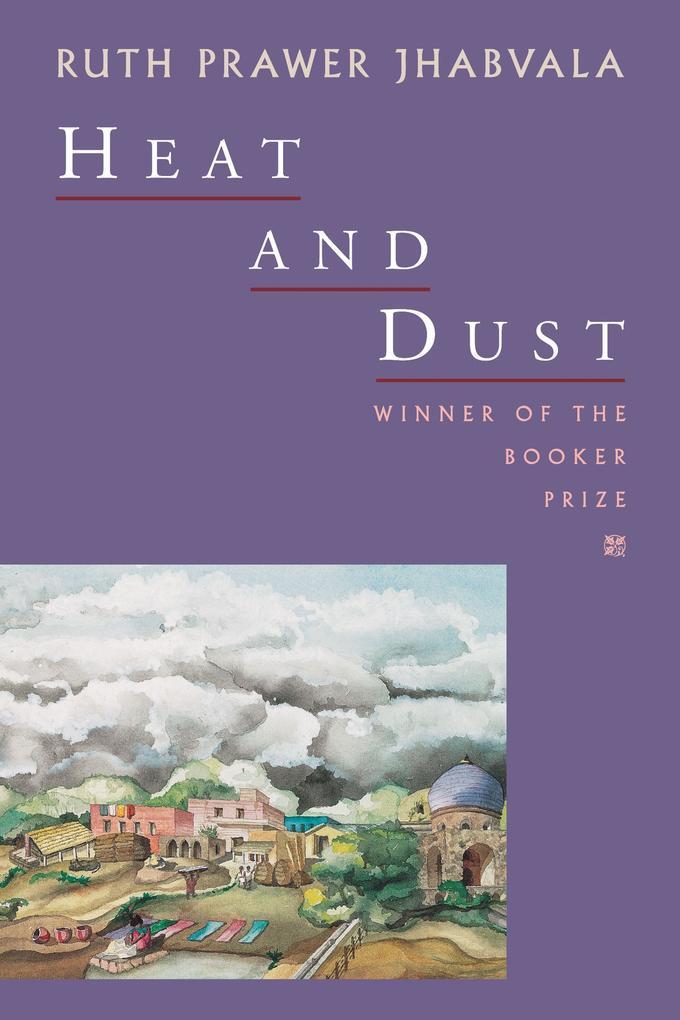 Heat and Dust als Taschenbuch