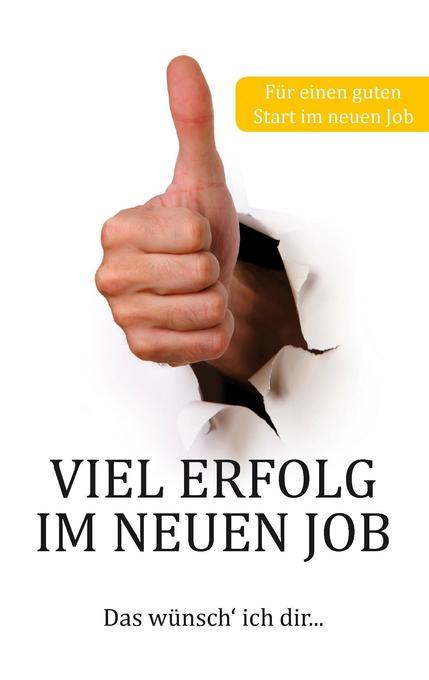 Viel Erfolg im neuen Job als Buch von Thomas Sc...