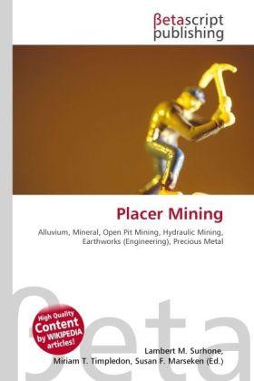 Placer Mining als Buch von
