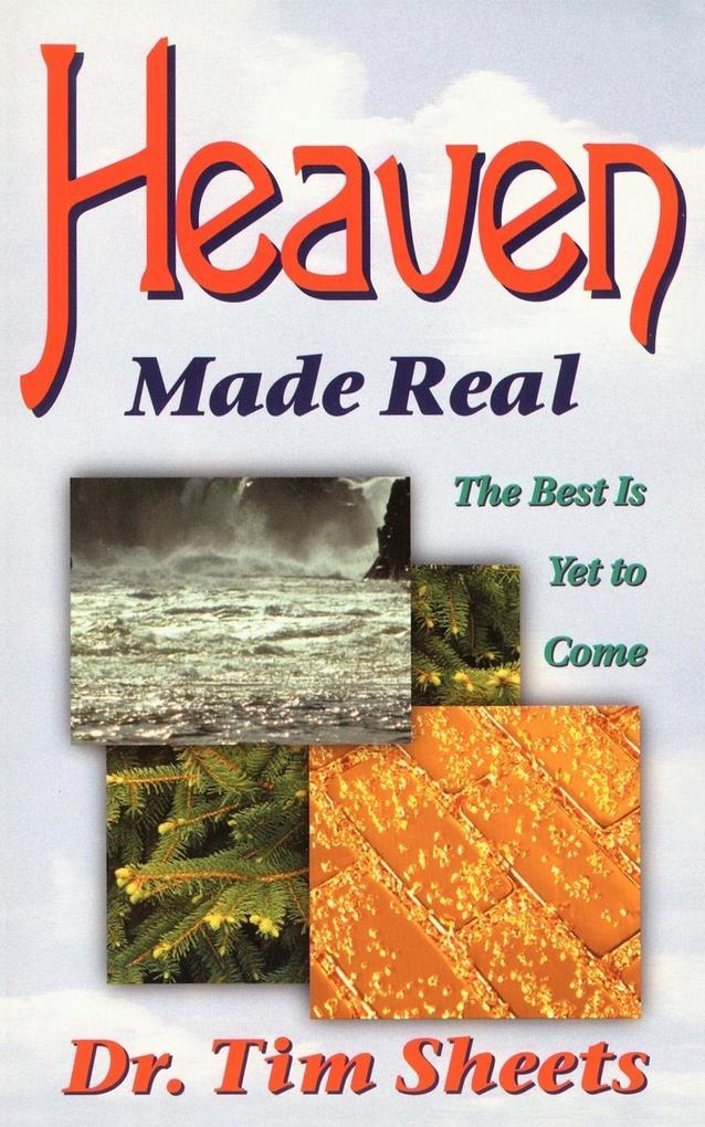 Heaven Made Real als Taschenbuch