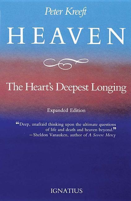 Heaven, the Heart's Deepest Longing als Taschenbuch