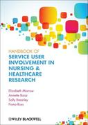 Handbook of Service User Involvement in Nursing and Healthcare Research