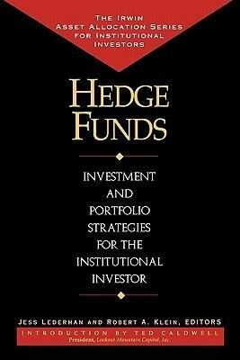 Hedge Funds: Investment and Portfolio Strategies for the Institutional Investor als Taschenbuch