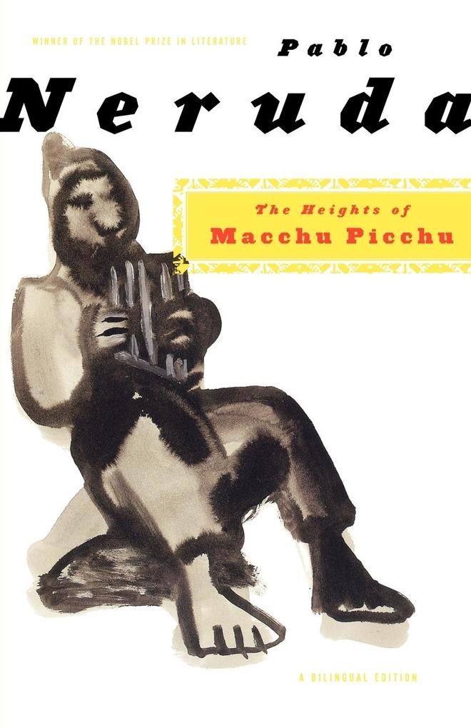 The Heights of Macchu Picchu: A Bilingual Edition als Taschenbuch