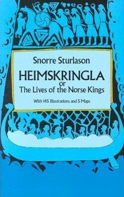 Heimskringla: Or, the Lives of the Norse Kings als Taschenbuch