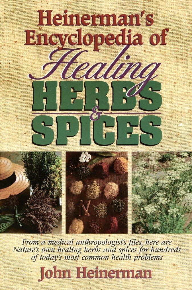 Heinerman's Encyclopedia of Healing Herbs & Spices als Taschenbuch
