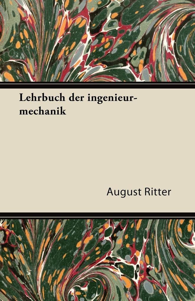 Lehrbuch Der Ingenieur-Mechanik als Taschenbuch...