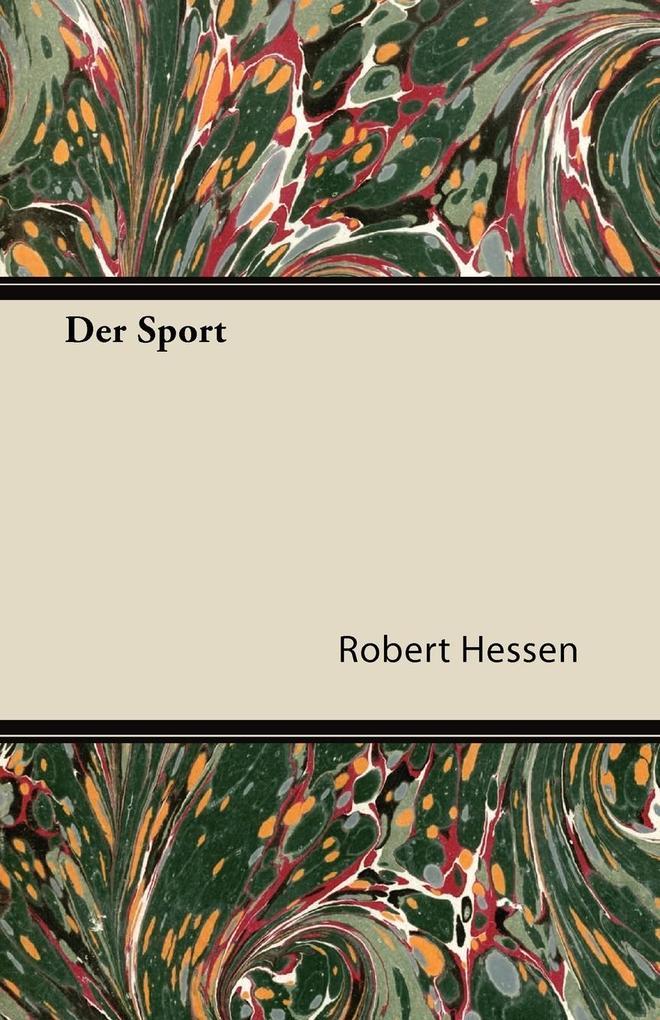 Der Sport als Taschenbuch von Robert Hessen