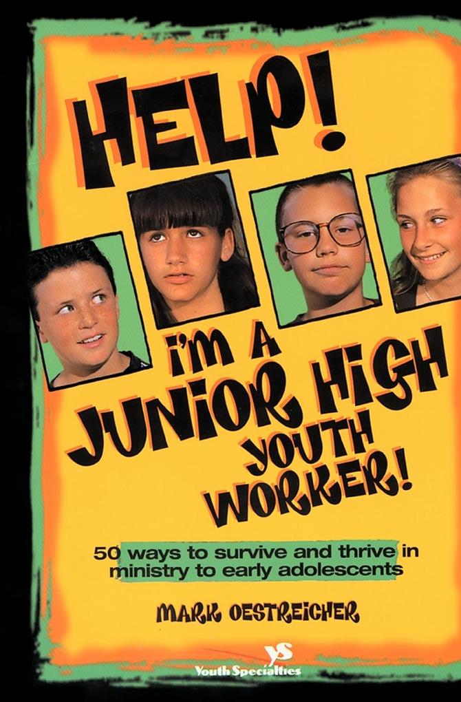 Help! I'm a Junior High Youth Worker! als Taschenbuch