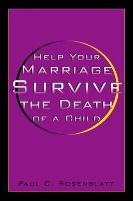 Help Your Marriage Survive: The Death of a Child als Buch