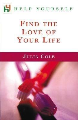Find the Love of Your Life als Taschenbuch