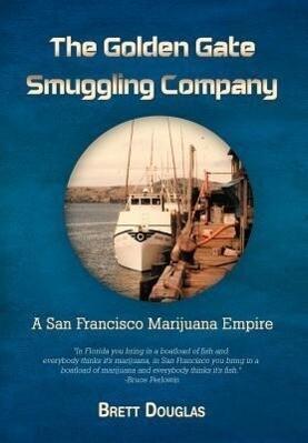 The Golden Gate Smuggling Company als Buch von ...