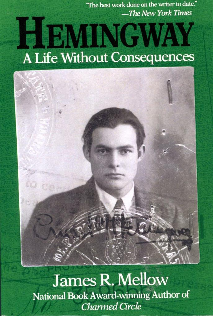 Hemingway: A Life Without Consequences als Taschenbuch