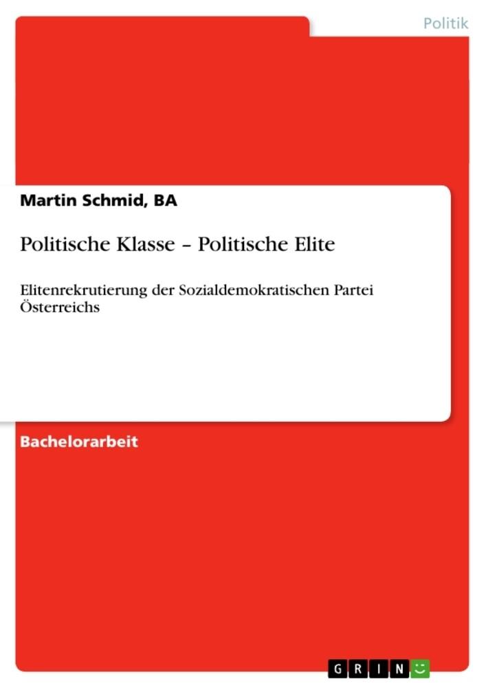 Politische Klasse - Politische Elite als Buch v...