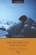 The Roskelley Collection: Nandi Devi, Last Days, and Stories Off the Wall