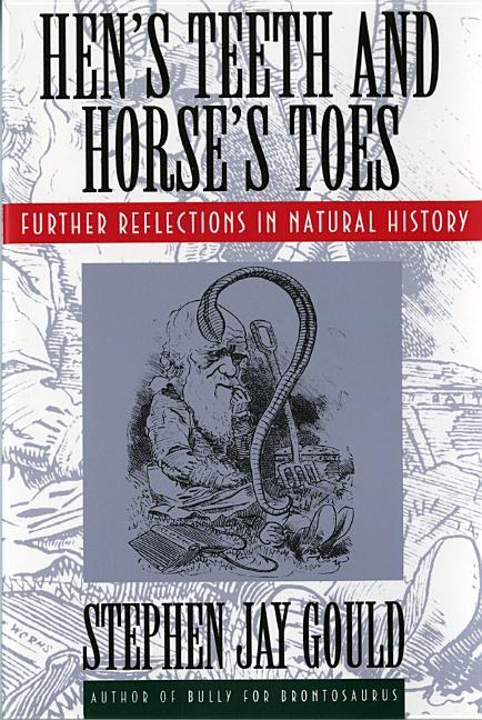 Hen's Teeth and Horse's Toes: Further Reflections in Natural History als Taschenbuch