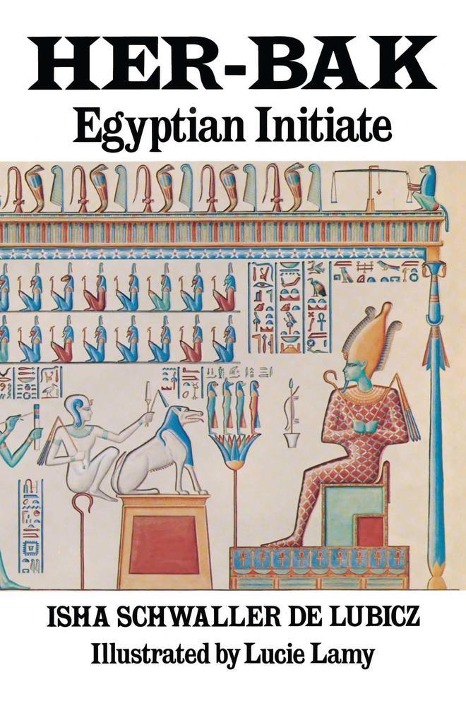 Her-Bak: Egyptian Initiate als Taschenbuch