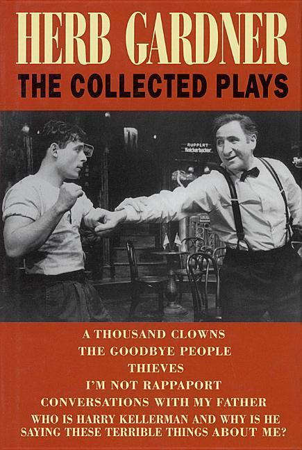 Herb Gardner: The Collected Plays als Buch