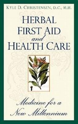 Herbal First Aid & Health Care als Taschenbuch