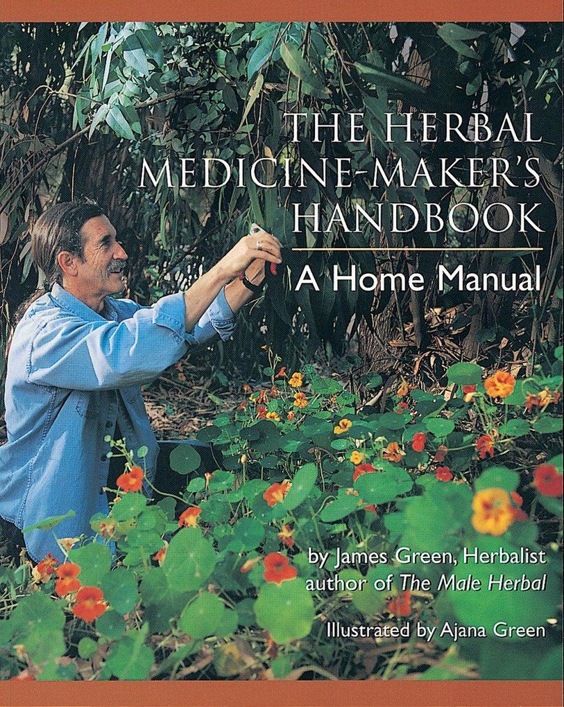 The Herbal Medicine Maker's Handbook als Taschenbuch