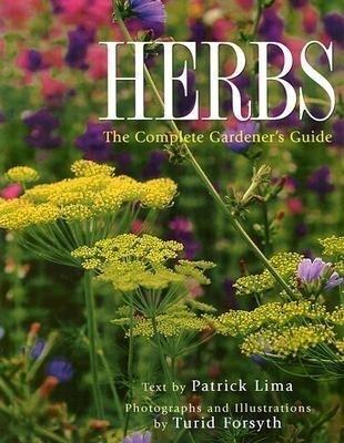Herbs: The Complete Gardener's Guide als Taschenbuch
