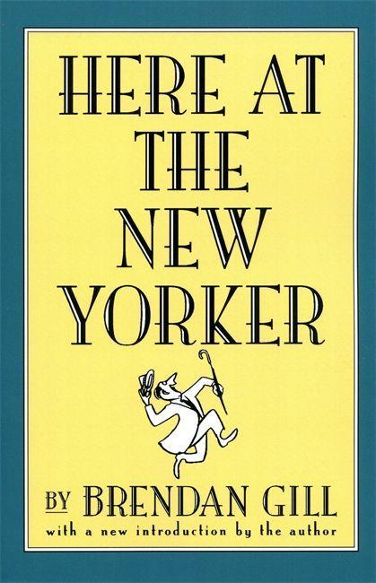 Here at the New Yorker als Taschenbuch