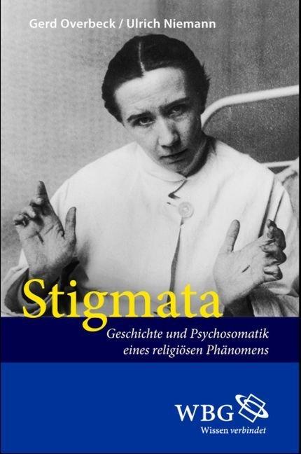 Stigmata als Buch von Gerd Overbeck, Ulrich Nie...