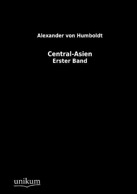Central-Asien als Buch von Alexander von Humboldt