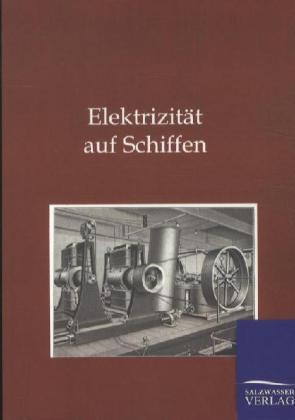 Elektrizität auf Schiffen als Buch von AEG