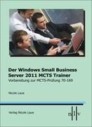 Der Windows Small Business Server 2011 MCTS Trainer, Vorbereitung zur MCTS Prüfung 70-169