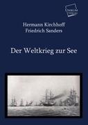 Der Weltkrieg zur See