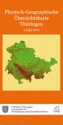 Thüringen Physisch-Geographische Übersichtskarte 1 : 250 000